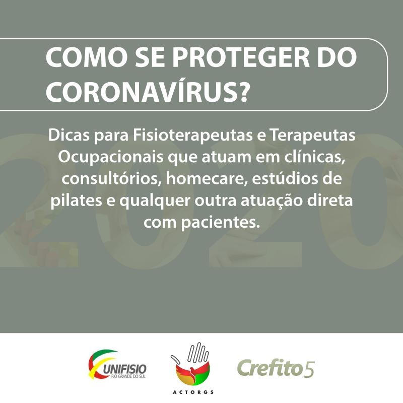 CORONAVÍRUS – ORIENTAÇÕES A FISIOTERAPEUTAS E TERAPEUTAS OCUPACIONAIS